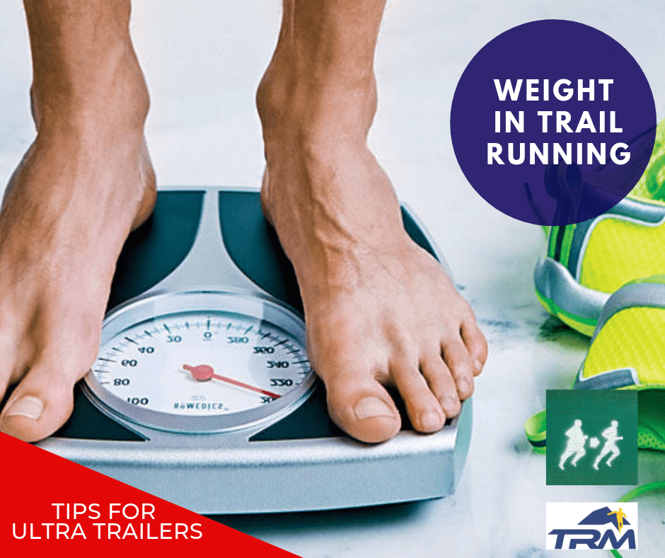HOW CAN WEIGHT EFFECT TRAIL RUNNING PERFORMANCE?